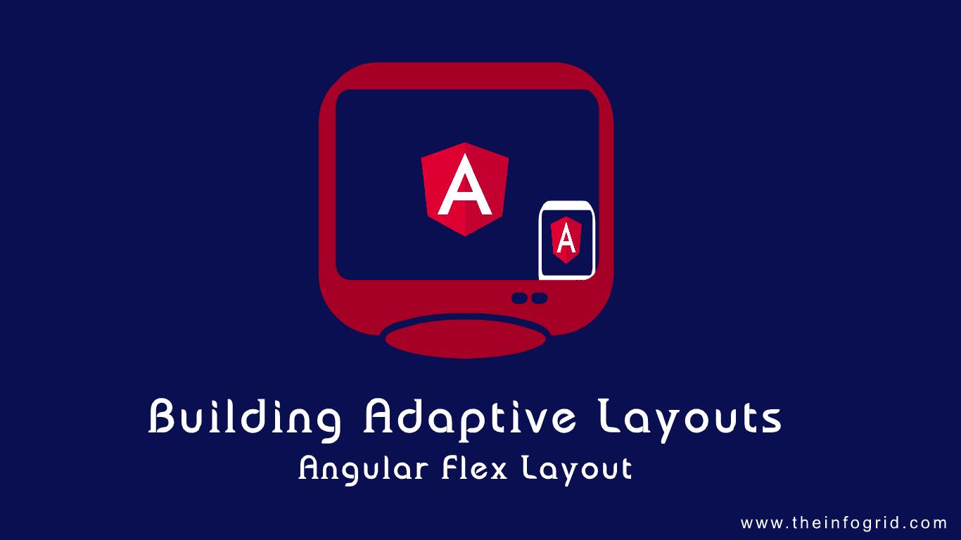 Adaptive Layout Design - Angular Flex Layout
