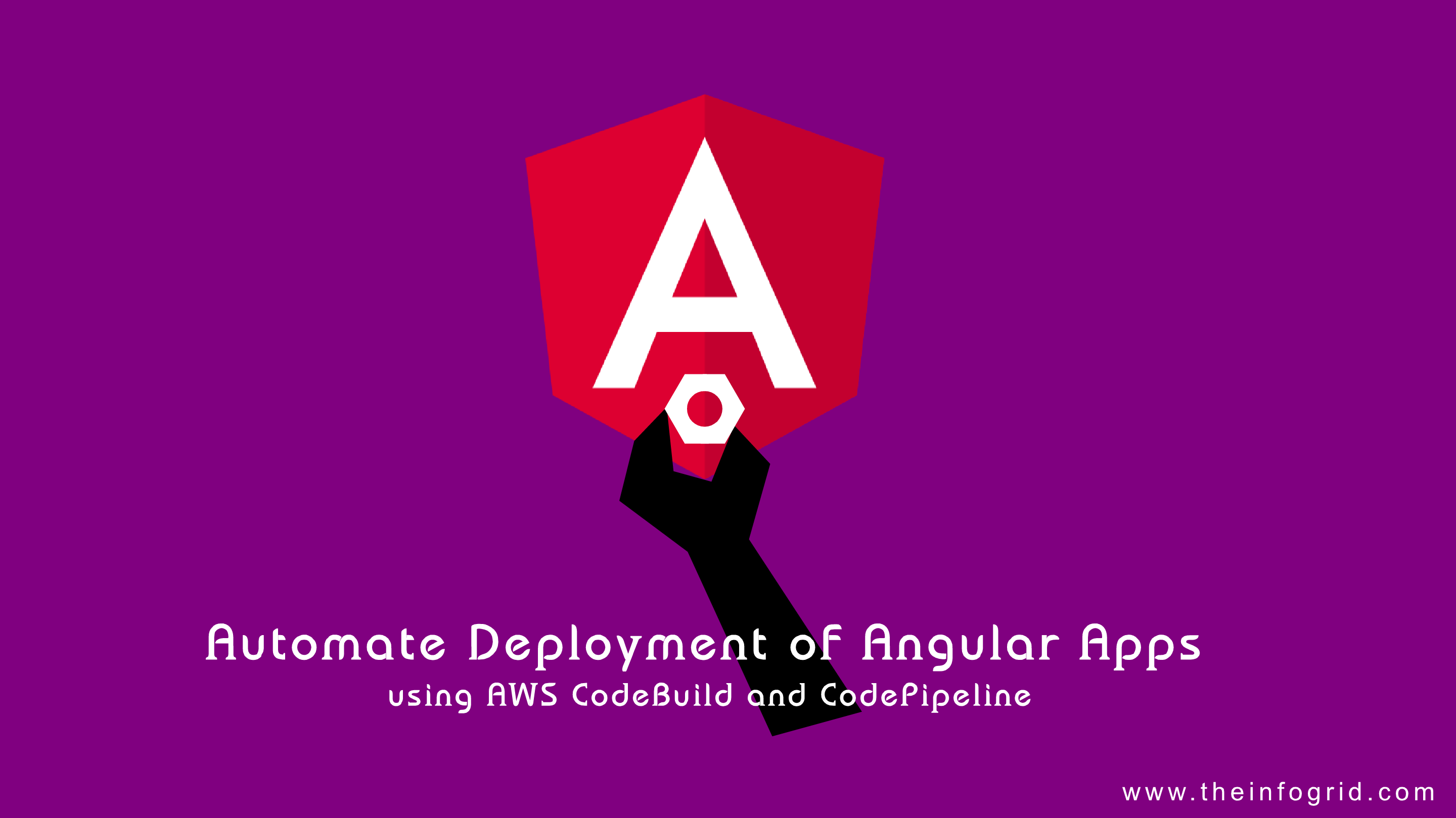 Automate Deployment of Angular Apps using AWS CodeBuild