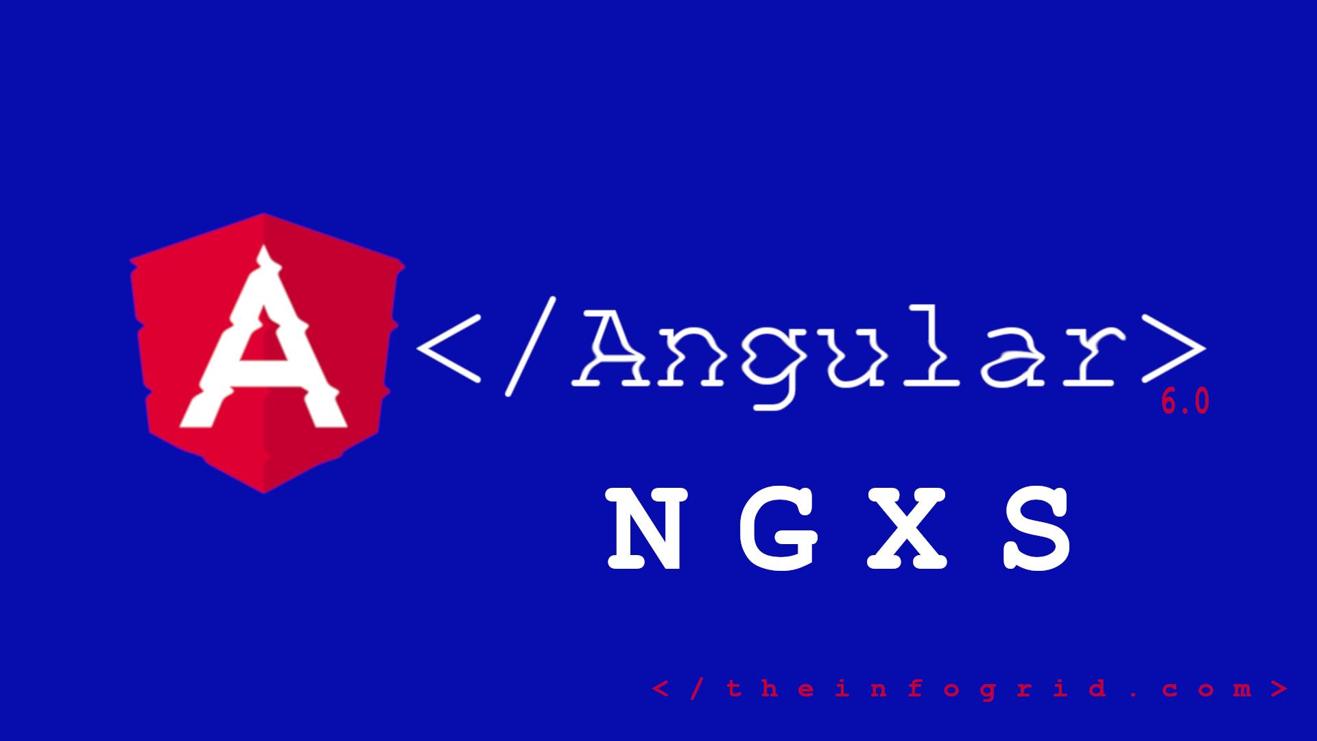 Angular – Managing Authentication State Using NGXS