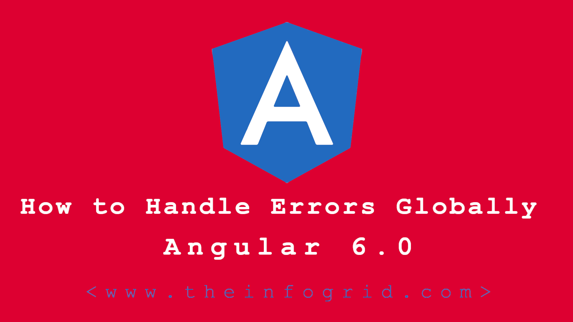 How to Handle Errors Globally in Angular
