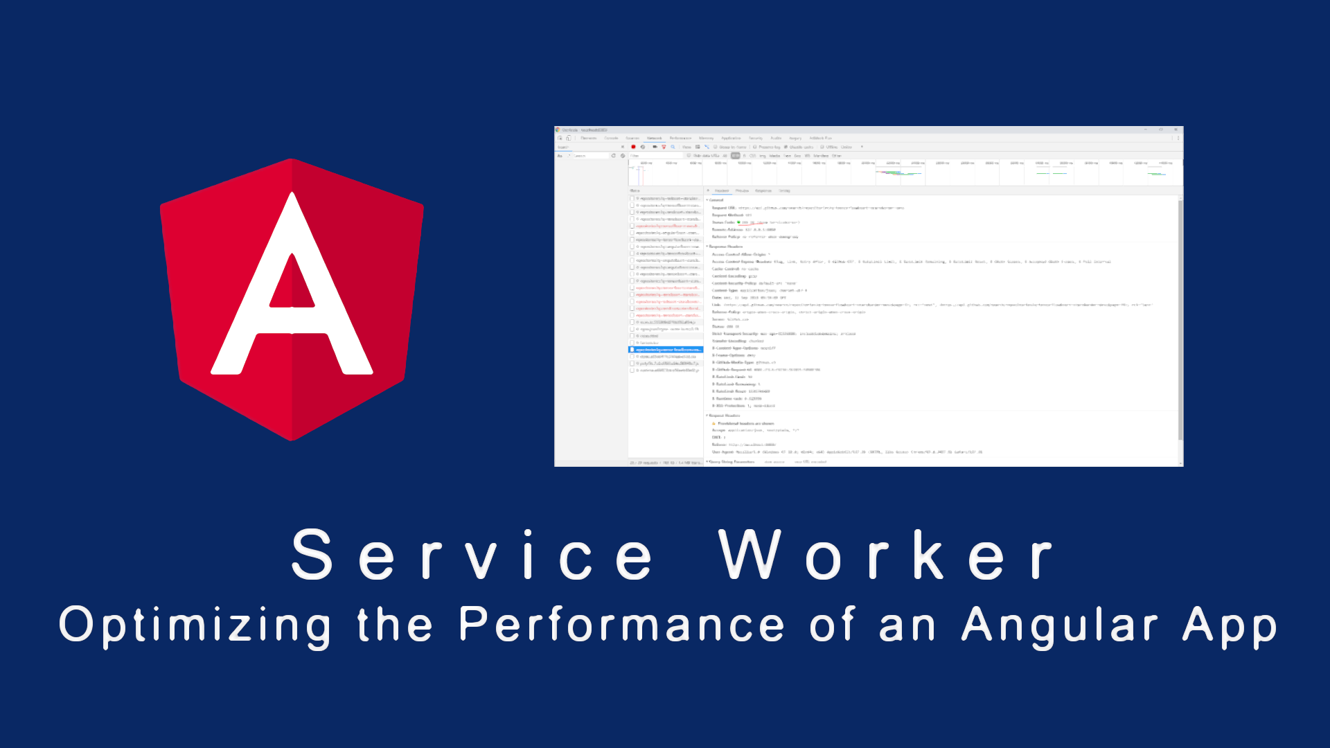 Service Worker – Optimizing the Performance of an Angular App