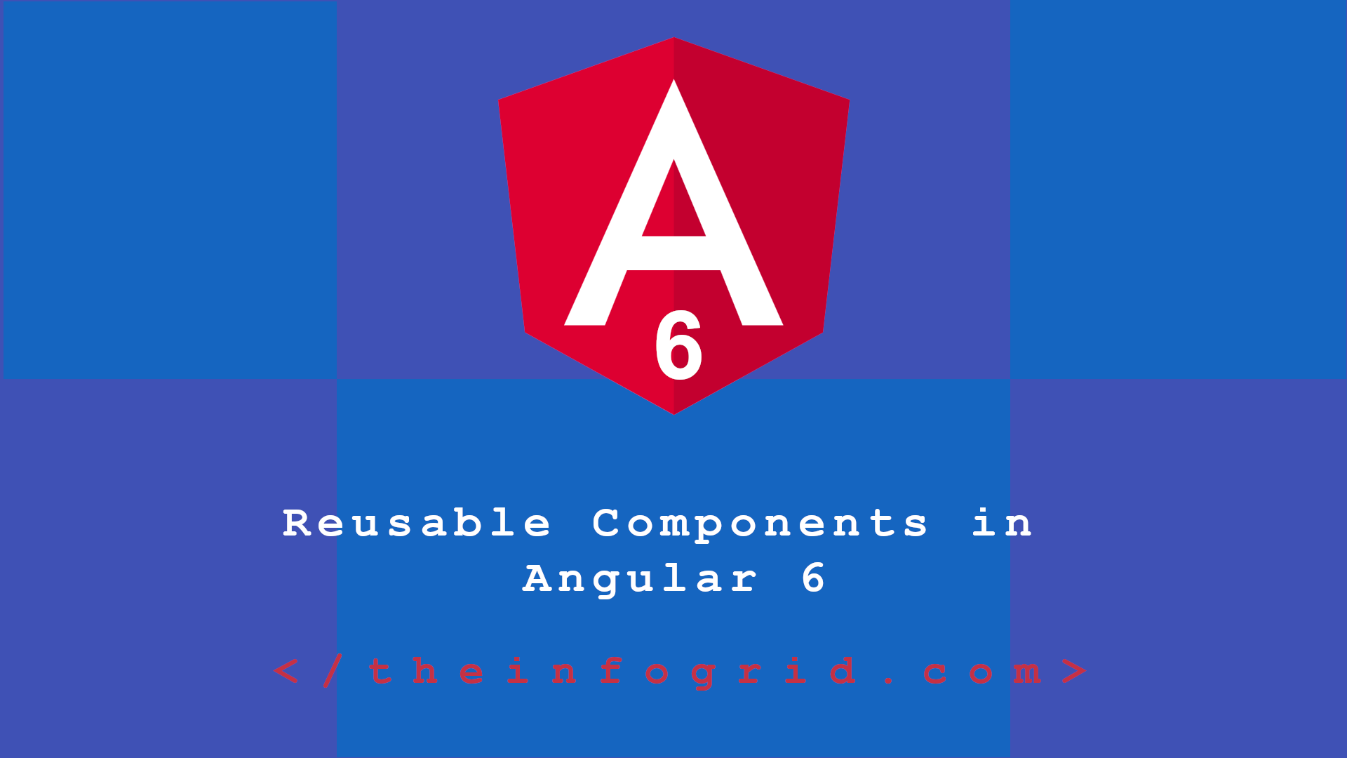 Creating Reusable Components in Angular