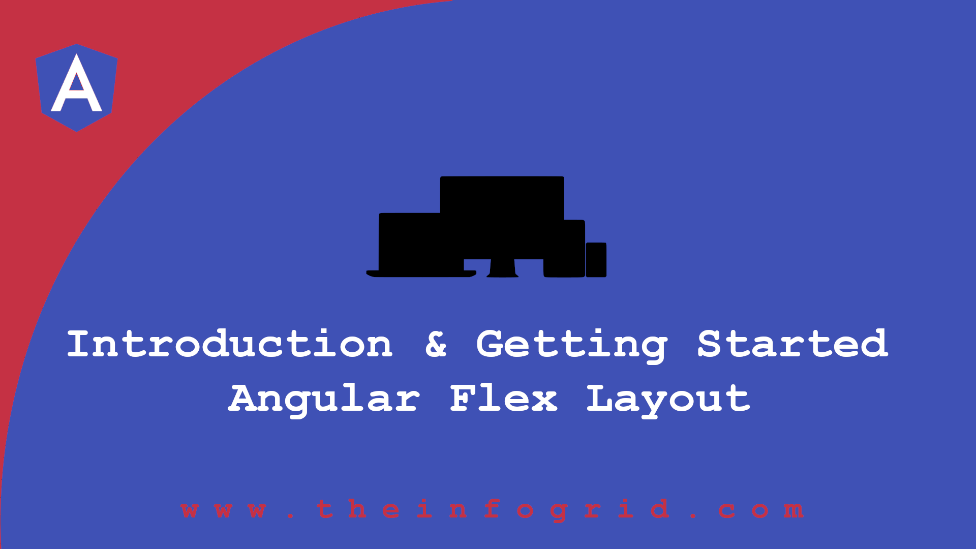 Angular Flex Layout – Introduction & Getting Started