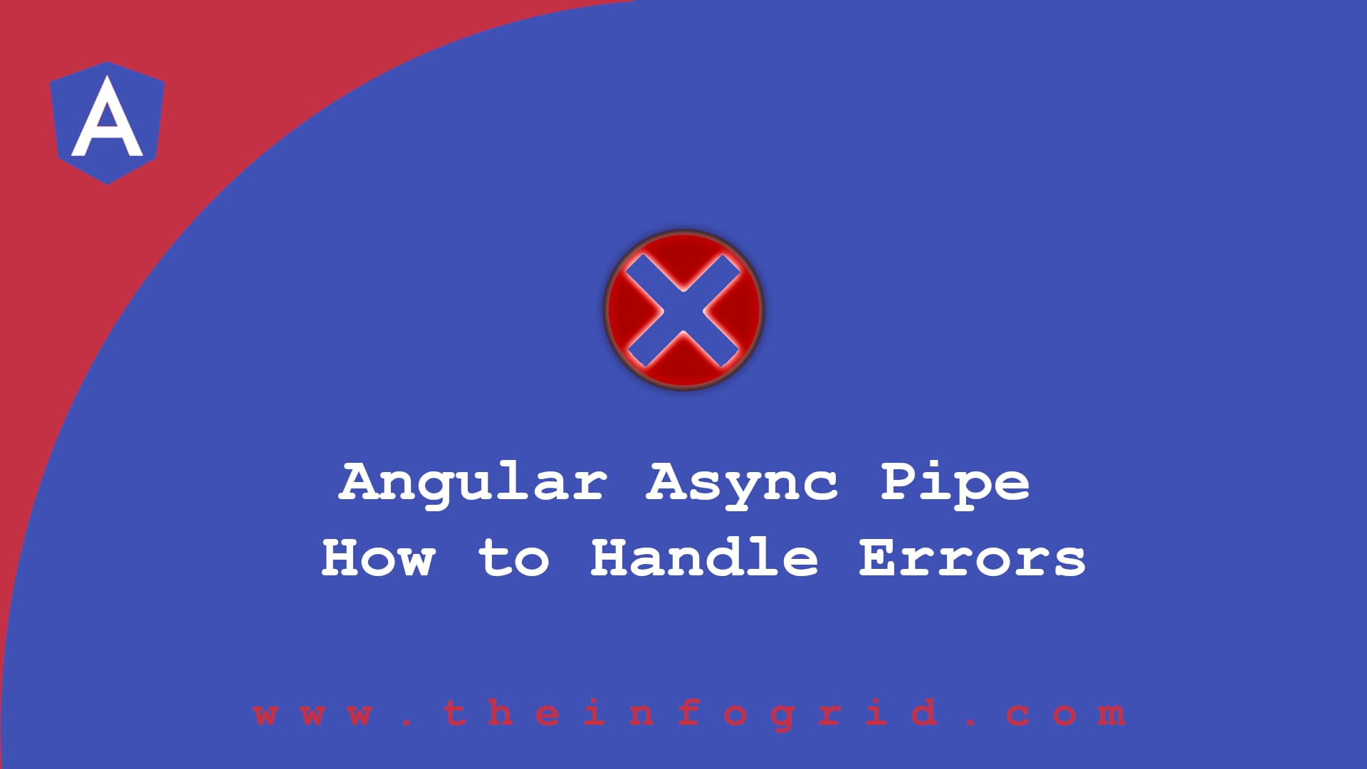 Angular Async Pipe – How to Handle Errors