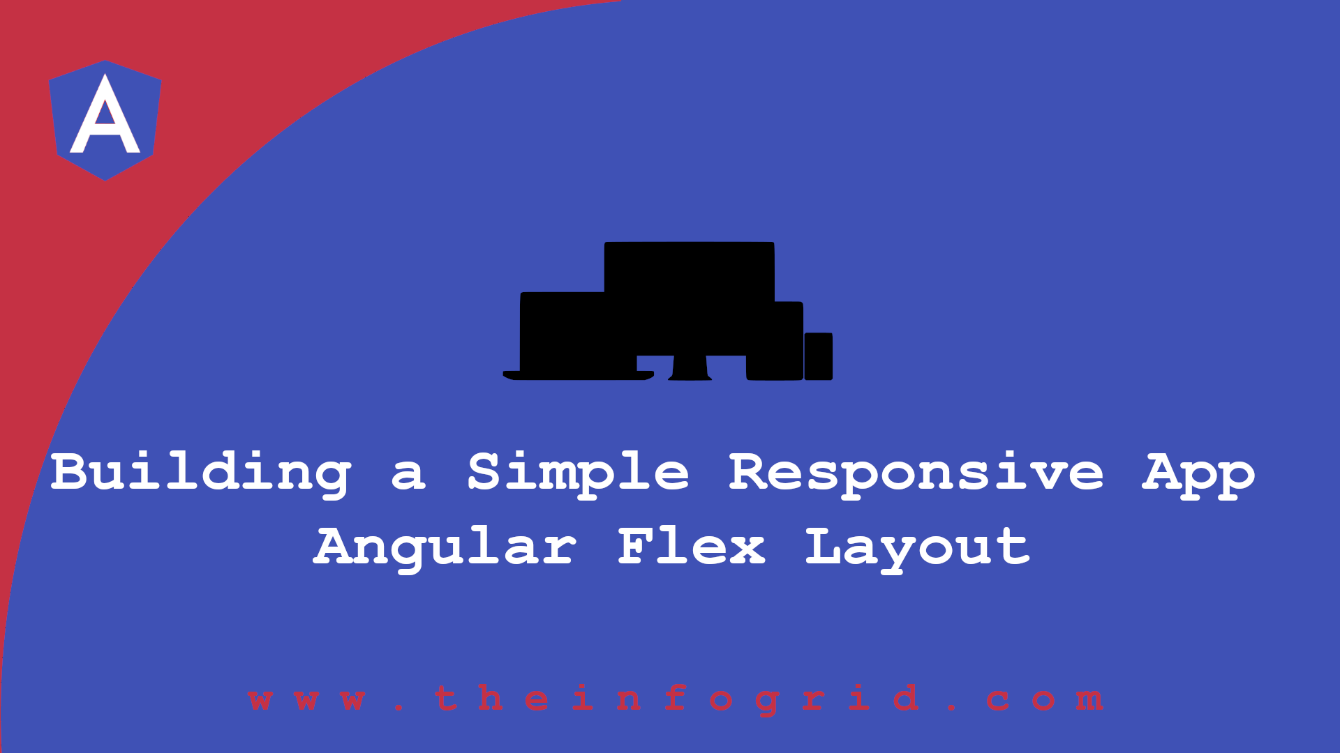 Building a Simple Responsive App with Angular Flex Layout